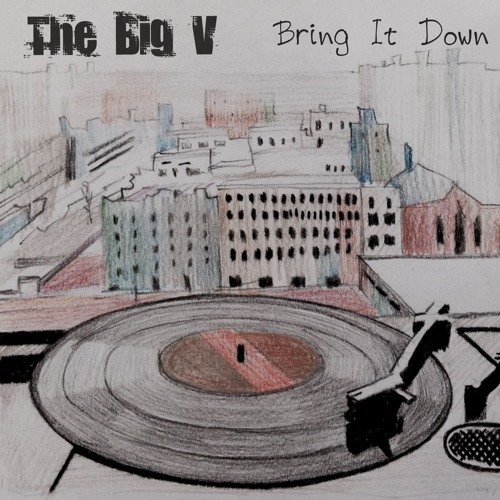 The Big V - Bring It Down (Lo-Fi) (FREE)