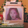 [MASHUP] TWICE - FANCY 80s ver. (April - Oh! my mistake inst.)