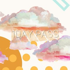 1day Pass【Free DL】