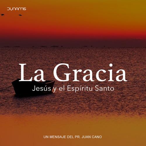 Jesús y el Espíritu Santo - Pr. Juan Cano