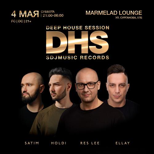 Ellay - DHS Marmelad lounge Part.167 SDJ 2019