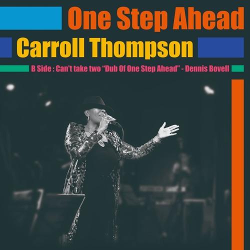 ONE STEP AHEAD / CARROLL THOMPSON (2019)