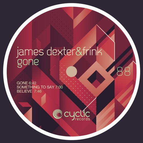 James Dexter, Frink - Gone [Cyclic Records]