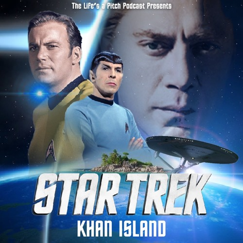 Episode 221: Star Trek - Khan Island (With Brent Black)