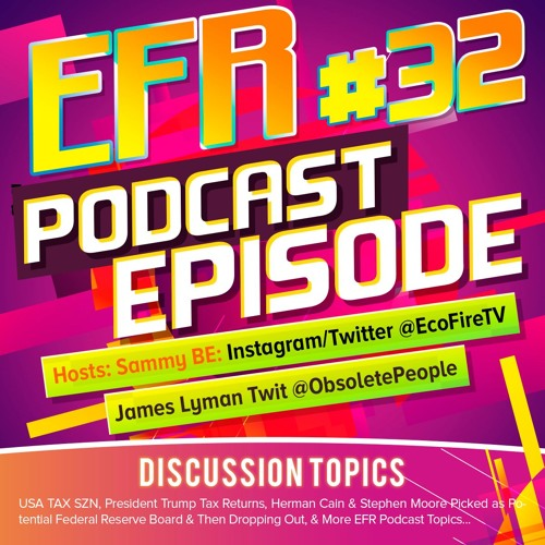 EFR Podcast Episode #32: TAX SZN