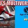 MCU's Multiverse? | Age of Heroes #91