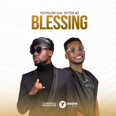 Blessing ft. Victor AD( prod by Ssnowbeatzghg )