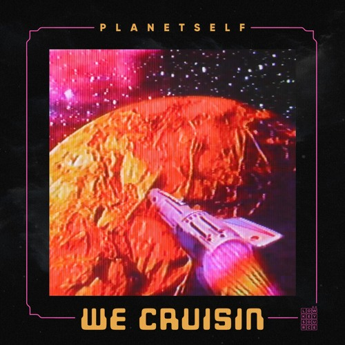 We Cruisin (Drops May 17 on Low Key Source Records)