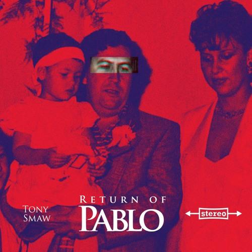 Return Of Pablo