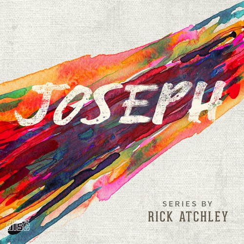JOSEPH by Rick Atchley