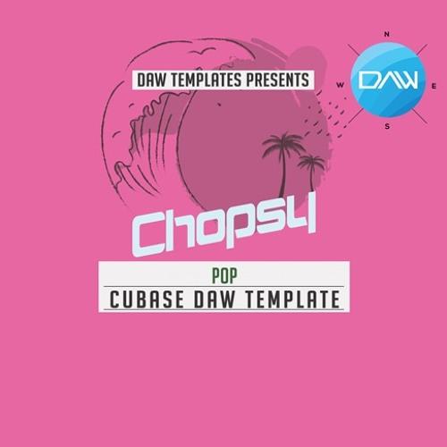 Chopsy Cubase DAW Template