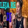 Download Leja Leja re mehki raat mein chura ke sare rang le ja _Dhvani Bhanushali _ Dj Mix Song Mp3