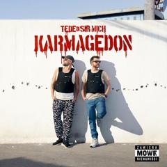 TEDE & SIR MICH - HOESPICJUM / KARMAGEDON
