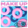 Vice & Jason Derulo - Make Up Ft. Ava Max (Carlos Serrano & Carlos Martín Mambo Remix)