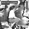 Noods Radio - Selective Listening//Apr 19