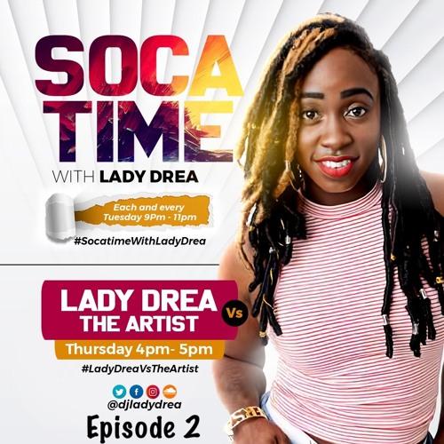#SocatimeWithLadyDrea Episode 2