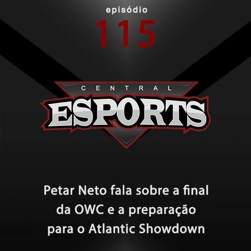 Central Esports #115: Petar Neto fala sobre a final da OWC e a preparação para o Atlantic Showdown