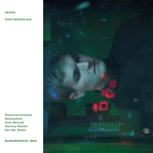 "Repro - Post-Nostalgia 12"" EP - EUROMANTIC 004 Previews"