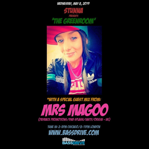 STUNNA - The Greenroom Guest Mix by MRS MAGOO (08.05.2019)