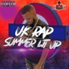 U.K RAP SUMMER LIT UP (2019) MIX BY @DJTICKZZY