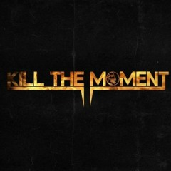 Kill the Moment - West Coast Type Beat