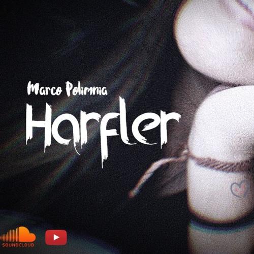 Marco Polimnia - Harfler