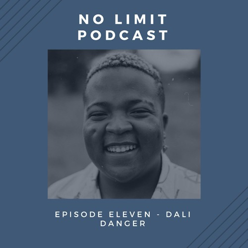 Episode 11 - Dali Danger by No Limit Podcast | Free Listening on
