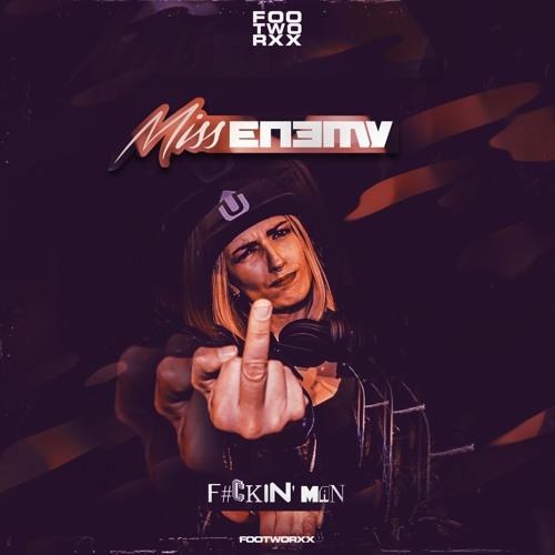 MISS ENEMY - F#CKIN' MAN - FOOTWORXX DIGI093