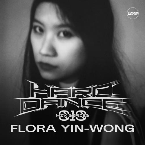HARD DANCE 010 - FLORA YIN-WONG