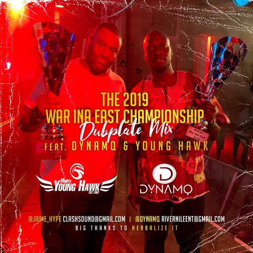 "The 2019 ""War Ina East"" Dubplate Mix Ft Dynamq & Young Hawk"