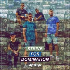 End Of Line - Strive For Domination