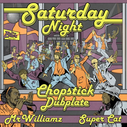 Chopstick Dubplate Ft Mr Williamz  - Saturday Night - 92 Remix - Clip
