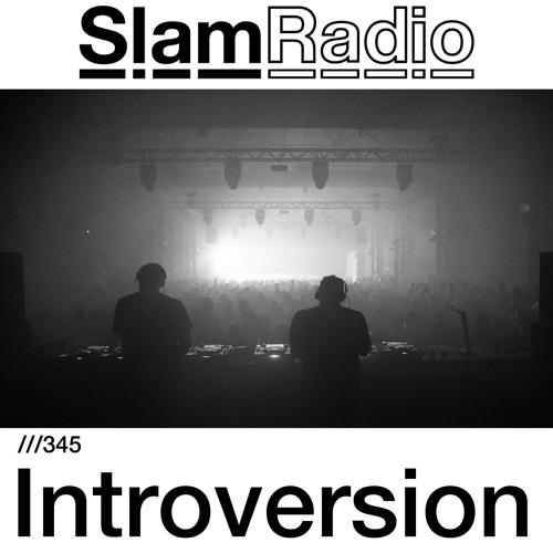 #SlamRadio - 345 - Introversion