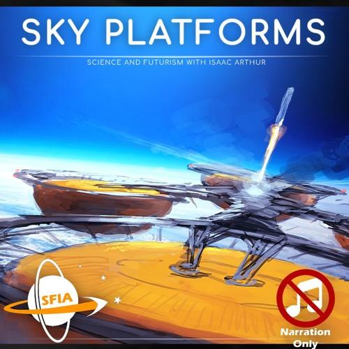 Sky Platforms (Narration Only)