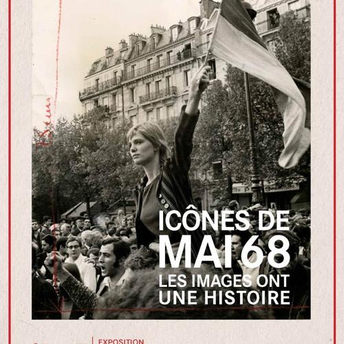 La Fabrique de l'image de Mai 68 : donner à voir/percevoir les effets d'une construction culturelle