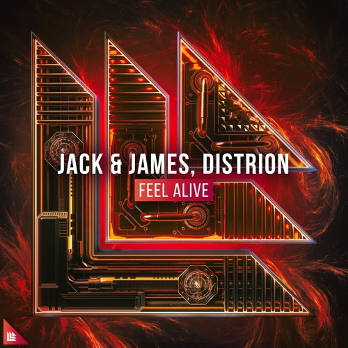 Jack & James, Distrion - Feel Alive