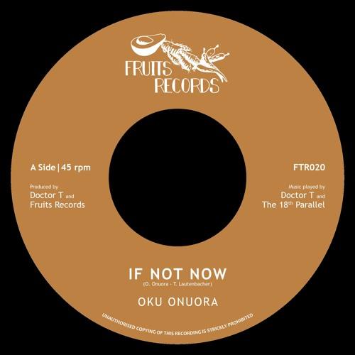Oku Onuora - If Not Now
