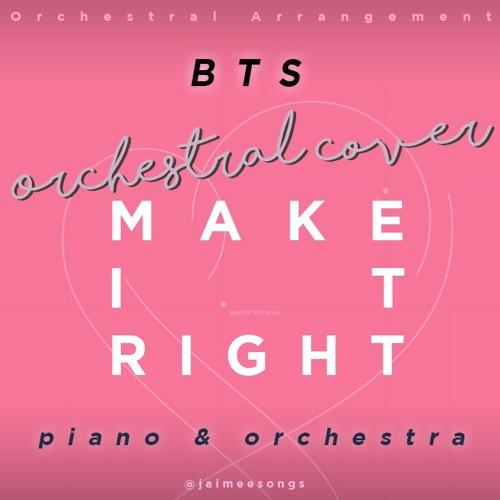 방탄소년단 BTS - 'Make It Right' (Orchestral Cover by jaimee