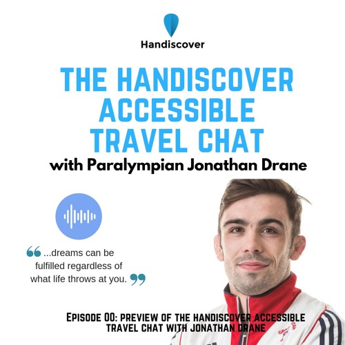 Episode 00: Preview of The Handiscover Accessible Travel Chat with Jonathan Drane