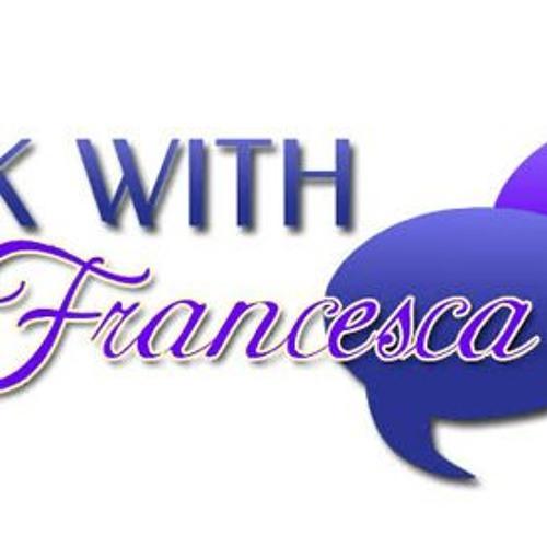 Talk with Francesca: 5/8/19