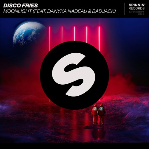 Disco Fries - Moonlight (feat. Danyka Nadeau & Badjack) [OUT NOW]