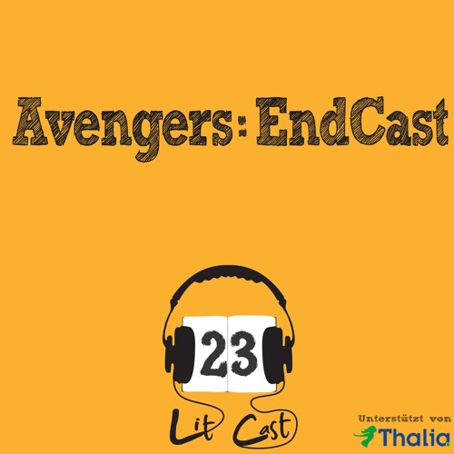 LITCAST Folge 23 - Avengers: EndCast