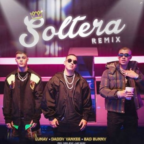 95 Lunay Ft Daddy Yankee, Bad Bunny - Soltera Remix (LINK DE DESCARGA EN LA DESCRIPCION)