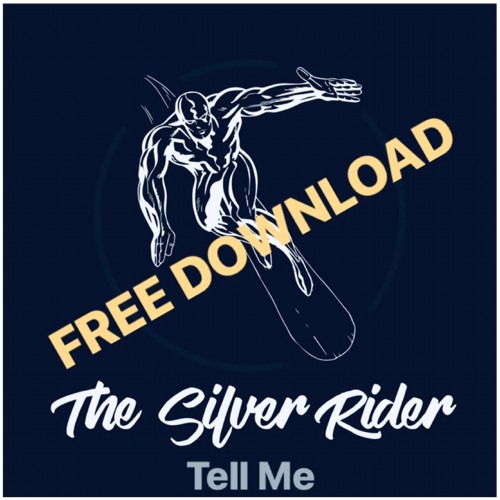 The Silver Rider - Tell Me