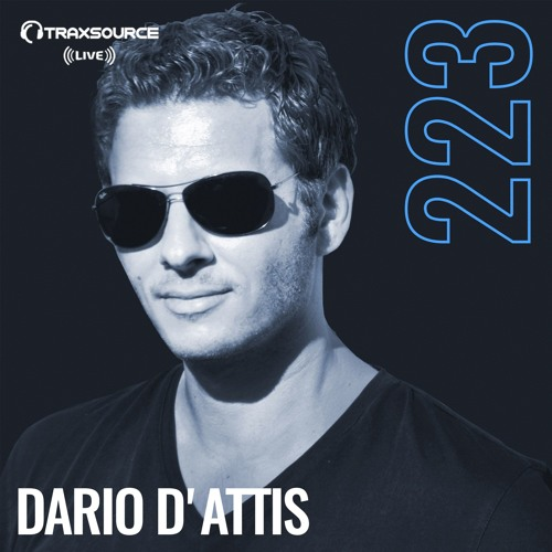 Traxsource LIVE! #223 with Dario D'Attis