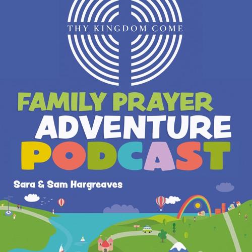 Thy Kingdom Come 2019 Family Podcast