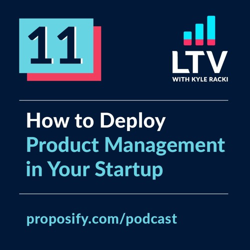 How to deploy product management in your startup | EP 11