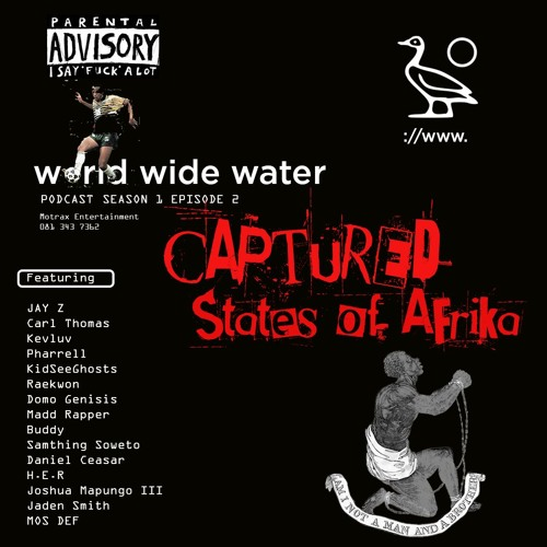 Season 1 Episode 2 - Captured States of Afrika