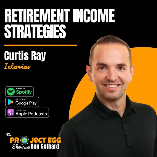 Retirement Income Strategies: Curtis Ray