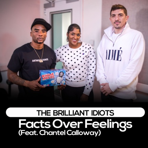 Facts Over Feelings (Feat. Chantel Calloway)